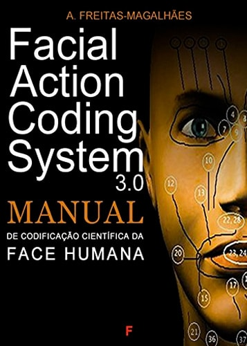 Facial Action Coding System – Manual of Scientific Codification of the Human Face