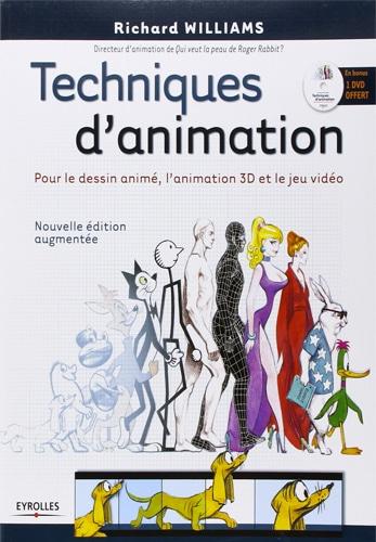 Techniques d'animation: Pour le dessin animé, l'animation 3D et le jeu vidéo